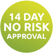 14 Day No Risk Approval